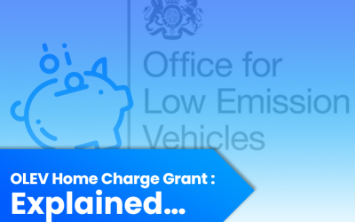 "OLEV Grant ""Home Charge Scheme"" – Explained"